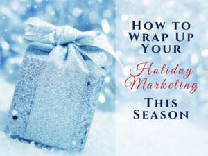 How to Wrap Up Your Holiday Marketing This Season @ Stoneham Bank | Stoneham | Massachusetts | United States